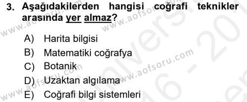 Tarihi Coğrafya Dersi 2016 - 2017 Yılı Dönem Sonu Sınavı 3. Soru