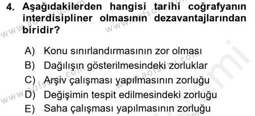 Tarihi Coğrafya Dersi 2017 - 2018 Yılı 3 Ders Sınavı 4. Soru