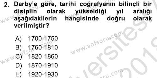 Tarihi Coğrafya Dersi 2017 - 2018 Yılı (Vize) Ara Sınav Soruları 2. Soru