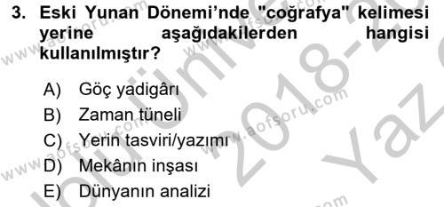 Tarihi Coğrafya Dersi 2018 - 2019 Yılı Yaz Okulu Sınav Soruları 3. Soru