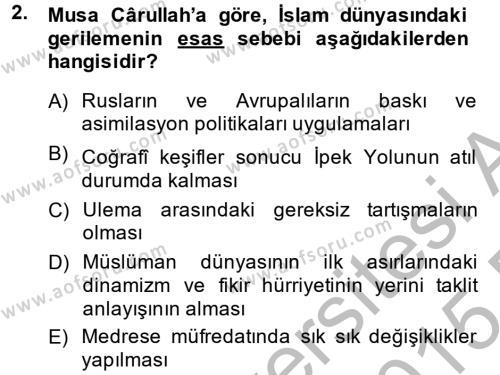 Tarih Bölümü 6. Yarıyıl XIX. Yüzyıl Türk Dünyası Dersi 2015 Yılı Bahar Dönemi Ara Sınavı 2. Soru