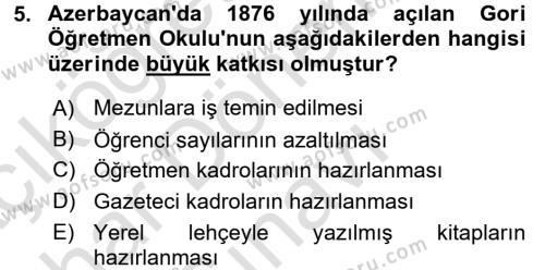 Tarih Bölümü 6. Yarıyıl XIX. Yüzyıl Türk Dünyası Dersi 2016 Yılı Bahar Dönemi Dönem Sonu Sınavı 5. Soru