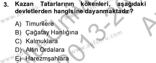 XIX. Yüzyıl Türk Dünyası Dersi 2013 - 2014 Yılı Ara Sınavı 3. Soru