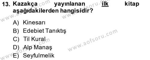 XIX. Yüzyıl Türk Dünyası Dersi 2013 - 2014 Yılı (Final) Dönem Sonu Sınavı 13. Soru