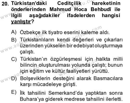 XIX. Yüzyıl Türk Dünyası Dersi 2013 - 2014 Yılı (Final) Dönem Sonu Sınavı 20. Soru