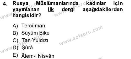 XIX. Yüzyıl Türk Dünyası Dersi 2013 - 2014 Yılı (Final) Dönem Sonu Sınav Soruları 4. Soru