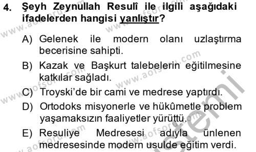 XIX. Yüzyıl Türk Dünyası Dersi 2014 - 2015 Yılı Ara Sınavı 4. Soru