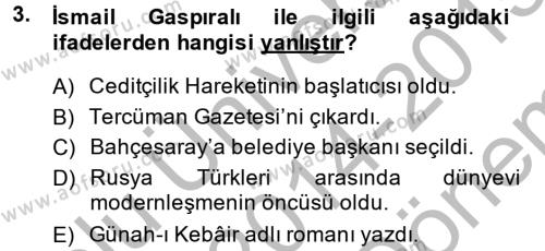 XIX. Yüzyıl Türk Dünyası Dersi 2014 - 2015 Yılı Dönem Sonu Sınavı 3. Soru