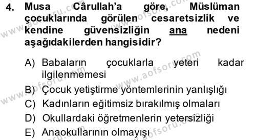 XIX. Yüzyıl Türk Dünyası Dersi 2014 - 2015 Yılı Dönem Sonu Sınavı 4. Soru