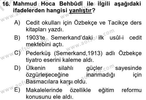 XIX. Yüzyıl Türk Dünyası Dersi Dönem Sonu Sınavı Deneme Sınav Soruları 16. Soru