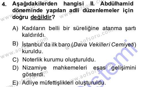 Tarih Bölümü 5. Yarıyıl Osmanlı Devleti Yenileşme Hareketleri (1876-1918) Dersi 2014 Yılı Güz Dönemi Dönem Sonu Sınavı 4. Soru