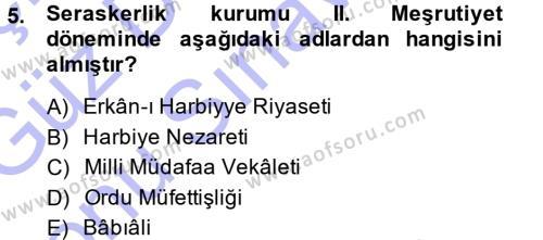 Tarih Bölümü 5. Yarıyıl Osmanlı Devleti Yenileşme Hareketleri (1876-1918) Dersi 2014 Yılı Güz Dönemi Dönem Sonu Sınavı 5. Soru