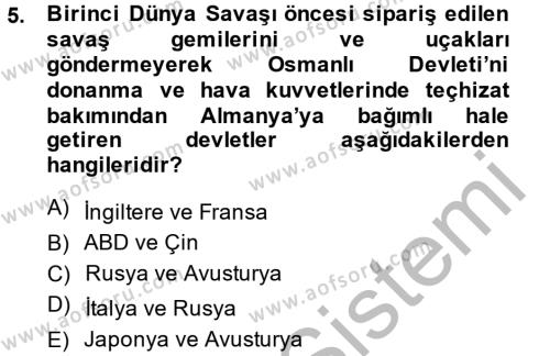Tarih Bölümü 5. Yarıyıl Osmanlı Devleti Yenileşme Hareketleri (1876-1918) Dersi 2015 Yılı Güz Dönemi Dönem Sonu Sınavı 5. Soru