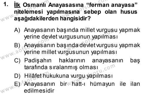 Osmanlı Devleti Yenileşme Hareketleri (1876-1918) Dersi 2013 - 2014 Yılı Dönem Sonu Sınavı 1. Soru