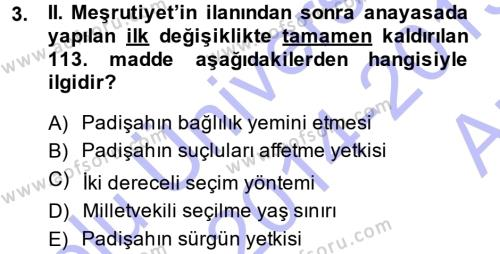 Osmanlı Devleti Yenileşme Hareketleri (1876-1918) Dersi 2014 - 2015 Yılı Ara Sınavı 3. Soru