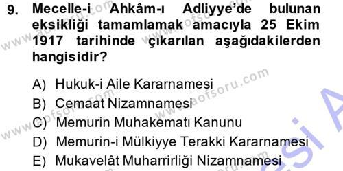 Osmanlı Devleti Yenileşme Hareketleri (1876-1918) Dersi 2014 - 2015 Yılı Ara Sınavı 9. Soru 1. Soru
