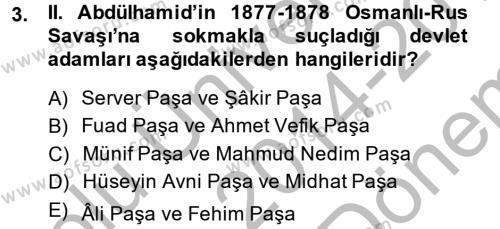 Osmanlı Devleti Yenileşme Hareketleri (1876-1918) Dersi 2014 - 2015 Yılı Dönem Sonu Sınavı 3. Soru