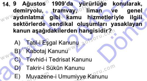 Osmanlı Devleti Yenileşme Hareketleri (1876-1918) Dersi 2015 - 2016 Yılı Dönem Sonu Sınavı 14. Soru 1. Soru