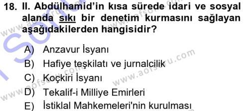 Osmanlı Devleti Yenileşme Hareketleri (1876-1918) Dersi 2015 - 2016 Yılı Dönem Sonu Sınavı 18. Soru 1. Soru