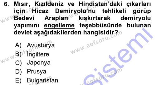 Osmanlı Devleti Yenileşme Hareketleri (1876-1918) Dersi 2015 - 2016 Yılı Dönem Sonu Sınavı 6. Soru 1. Soru