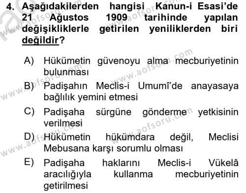 Osmanlı Devleti Yenileşme Hareketleri (1876-1918) Dersi 2016 - 2017 Yılı Ara Sınavı 4. Soru