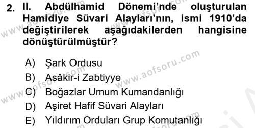 Osmanlı Devleti Yenileşme Hareketleri (1876-1918) Dersi 2016 - 2017 Yılı Dönem Sonu Sınavı 2. Soru