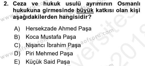 Osmanlı Devleti Yenileşme Hareketleri (1876-1918) Dersi 2017 - 2018 Yılı Dönem Sonu Sınavı 2. Soru