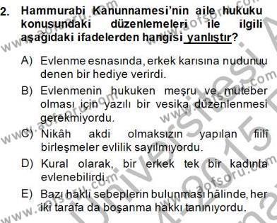 Tarih Bölümü 8. Yarıyıl Hukuk Tarihi Dersi 2015 Yılı Bahar Dönemi Ara Sınavı 2. Soru
