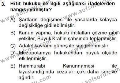 Hukuk Tarihi Dersi 2014 - 2015 Yılı (Vize) Ara Sınav Soruları 3. Soru