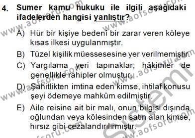 Hukuk Tarihi Dersi 2014 - 2015 Yılı (Vize) Ara Sınav Soruları 4. Soru