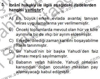 Tarih Bölümü 8. Yarıyıl Hukuk Tarihi Dersi 2015 Yılı Bahar Dönemi Ara Sınavı 5. Soru