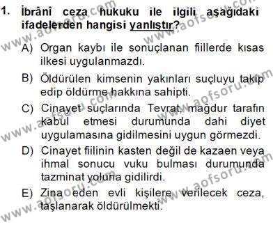 Tarih Bölümü 8. Yarıyıl Hukuk Tarihi Dersi 2015 Yılı Bahar Dönemi Dönem Sonu Sınavı 1. Soru