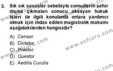 Hukuk Tarihi Dersi 2014 - 2015 Yılı Dönem Sonu Sınavı 3. Soru