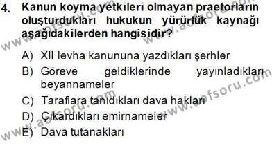 Hukuk Tarihi Dersi 2014 - 2015 Yılı Dönem Sonu Sınavı 4. Soru
