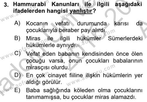 Hukuk Tarihi Dersi 2016 - 2017 Yılı (Vize) Ara Sınav Soruları 3. Soru