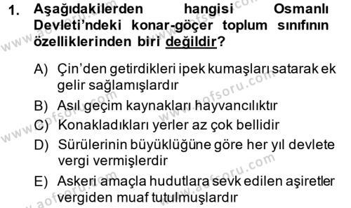 Tarih Bölümü 5. Yarıyıl Osmanlı İktisat Tarihi Dersi 2014 Yılı Güz Dönemi Ara Sınavı 1. Soru