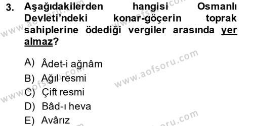 Osmanlı İktisat Tarihi Dersi 2013 - 2014 Yılı Ara Sınavı 3. Soru