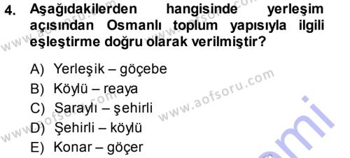 Osmanlı İktisat Tarihi Dersi 2013 - 2014 Yılı Ara Sınavı 4. Soru