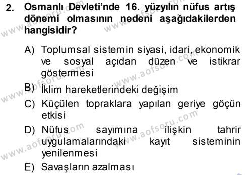 Osmanlı İktisat Tarihi Dersi 2013 - 2014 Yılı Dönem Sonu Sınavı 2. Soru