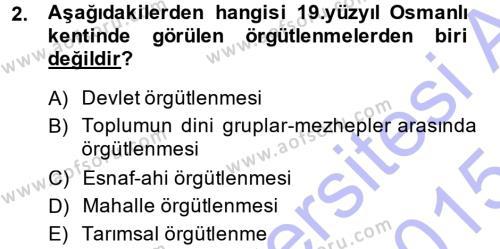 Osmanlı İktisat Tarihi Dersi 2014 - 2015 Yılı Ara Sınavı 2. Soru