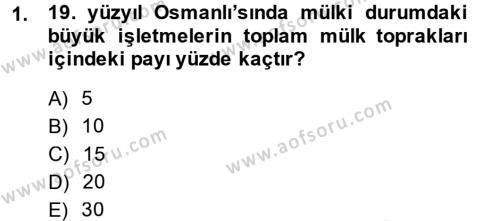 Tarih Bölümü 5. Yarıyıl Osmanlı İktisat Tarihi Dersi 2015 Yılı Güz Dönemi Dönem Sonu Sınavı 1. Soru