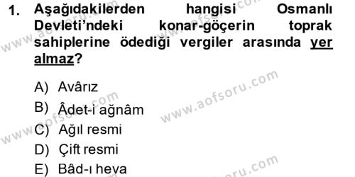 Osmanlı İktisat Tarihi Dersi 2014 - 2015 Yılı Tek Ders Sınav Soruları 1. Soru