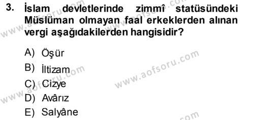 Osmanlı İktisat Tarihi Dersi 2014 - 2015 Yılı Tek Ders Sınav Soruları 3. Soru