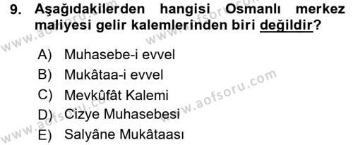 Osmanlı İktisat Tarihi Dersi Ara Sınavı Deneme Sınav Soruları 9. Soru