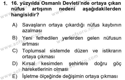 Osmanlı İktisat Tarihi Dersi 2015 - 2016 Yılı (Final) Dönem Sonu Sınav Soruları 1. Soru