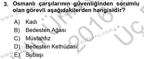Osmanlı İktisat Tarihi Dersi 2016 - 2017 Yılı 3 Ders Sınav Soruları 3. Soru