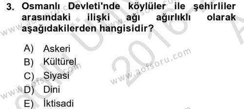 Osmanlı İktisat Tarihi Dersi 2016 - 2017 Yılı Ara Sınavı 3. Soru