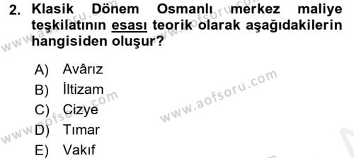 Osmanlı İktisat Tarihi Dersi 2016 - 2017 Yılı Dönem Sonu Sınavı 2. Soru