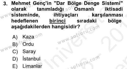 Osmanlı İktisat Tarihi Dersi 2016 - 2017 Yılı Dönem Sonu Sınavı 3. Soru