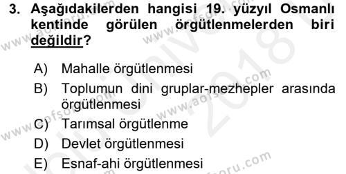Osmanlı İktisat Tarihi Dersi 2017 - 2018 Yılı 3 Ders Sınavı 3. Soru
